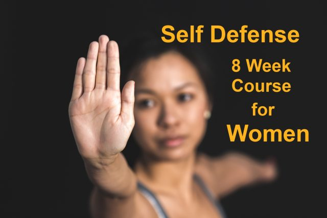 8 Week Self Defense Course for Women