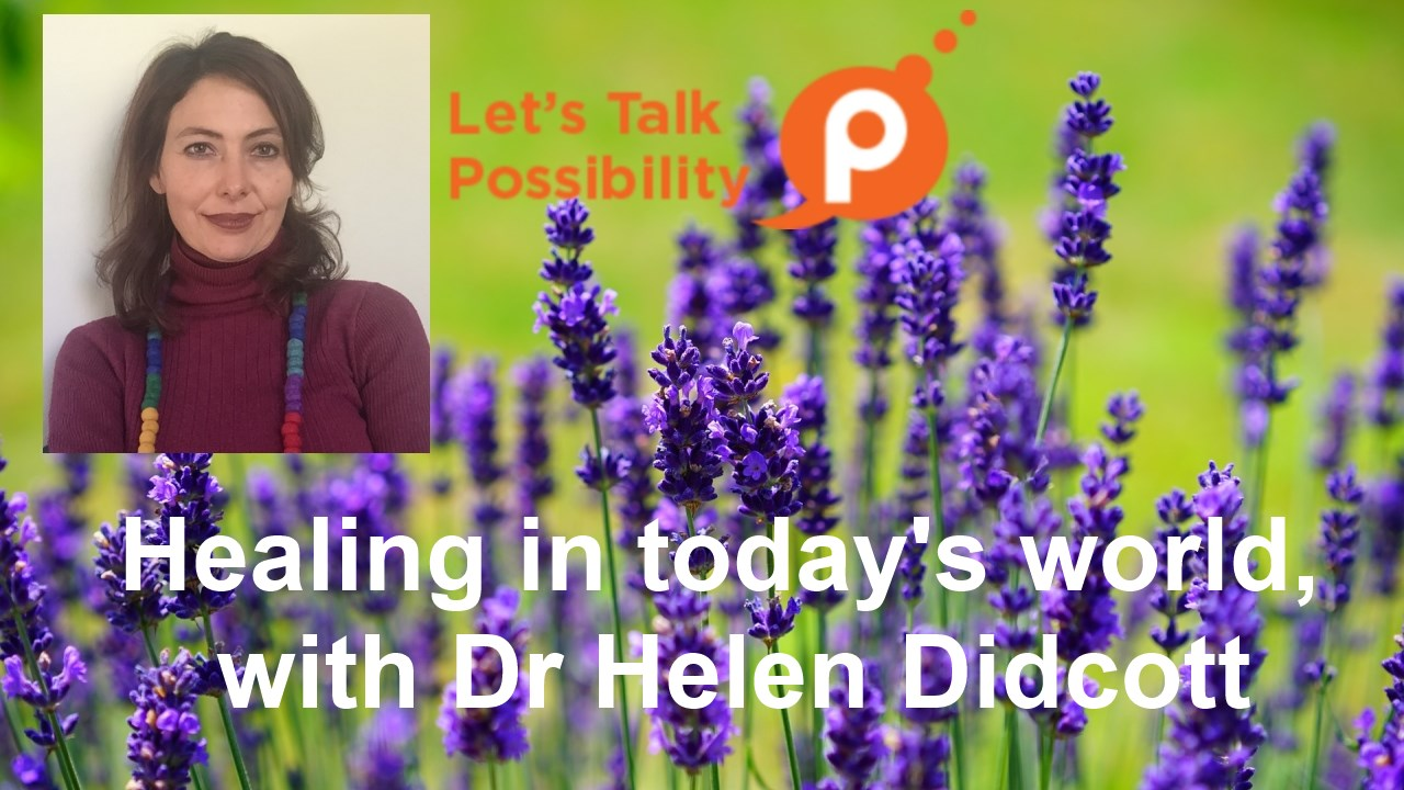 Dr Helen Didcott on Tai Chi and Healing in today's world